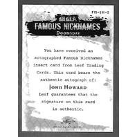 JOHN HOWARD 2011 Leaf UFC MMA Metal Famous Nicknames Signature auto FMJH2