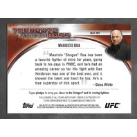 MAURICIO SHOGAN RUA/DANA WHITE 2016 UFC Topps Thoughts from Boss auto /25