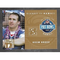 DREW BREES 2007 Topps TX Exclusive Ticket to Hawaii Gold Pro Bowl /10
