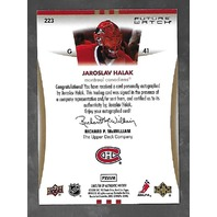 Jaroslav Halak 2007-08 SP Authentic Hockey Future Watch RC Autograph Auto /999