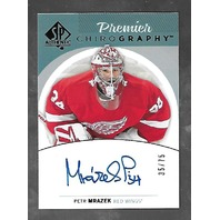 Peter Mrazek 2013-14 SP Authentic Hockey Premier Chirography Autograph Auto /75
