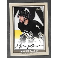 Maxime Talbot 2005-06 Upper Deck Hockey Bee Hive Autograph Auto #141
