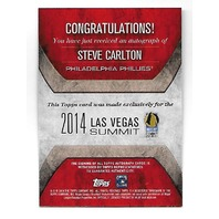 STEVE CARLTON 2014 Topps Las Vegas Industry Summit auto /8 Philadelphia Phillies