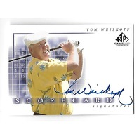 TOM WEISKOPF 2002 Upper Deck SP Scorecard Signatures Autograph #SS-WE