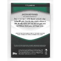 JASON HEYWARD 2011 Topps Triple Threads auto patch /50 Atlanta Braves