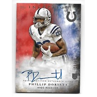 PHILLIP DORSETT 2015 Topps Inception Red Rookie RC Autograph auto /50