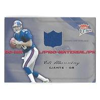 ELI MANNING 2004 Fleer Platinum Pro-Materials patch /250 New York Giants RC