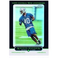 KELVIN HAYDEN 2005 Topps Chrome Black Refractor Rookie Parallel Card 75/100
