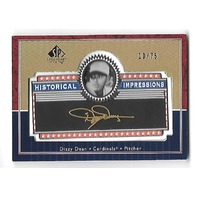 DIZZY DEAN 2003 SP Legendary Cuts Historical Impressions Gold patch /75