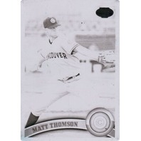 MATT THOMSON 2011 Topps Pro Debut Minor League 1/1 Printing Plate Black Card #44
