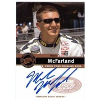 MARK McFARLAND 2006 Press Pass Signings Autograph Auto Card BV$20 Busch Series