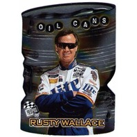 RUSTY WALLACE 1999 Press Pass Oil Cans Insert Card Die Cut NASCAR Penske Racing