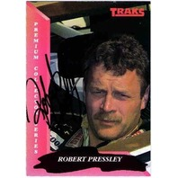 ROBERT PRESSLEY 1993 TRAKS Autograph Auto On Card Fast Freddie Fatura Collection