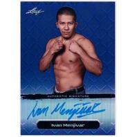 IVAN MENJIVAR 2011 Leaf Metal Blue UFC MMA Refractor Auto 19/25 Card #BAIM1