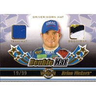 BRIAN VICKERS 2006 Wheels Double Hat Prime Patch Driver Worn Card 19/99 Goodyear