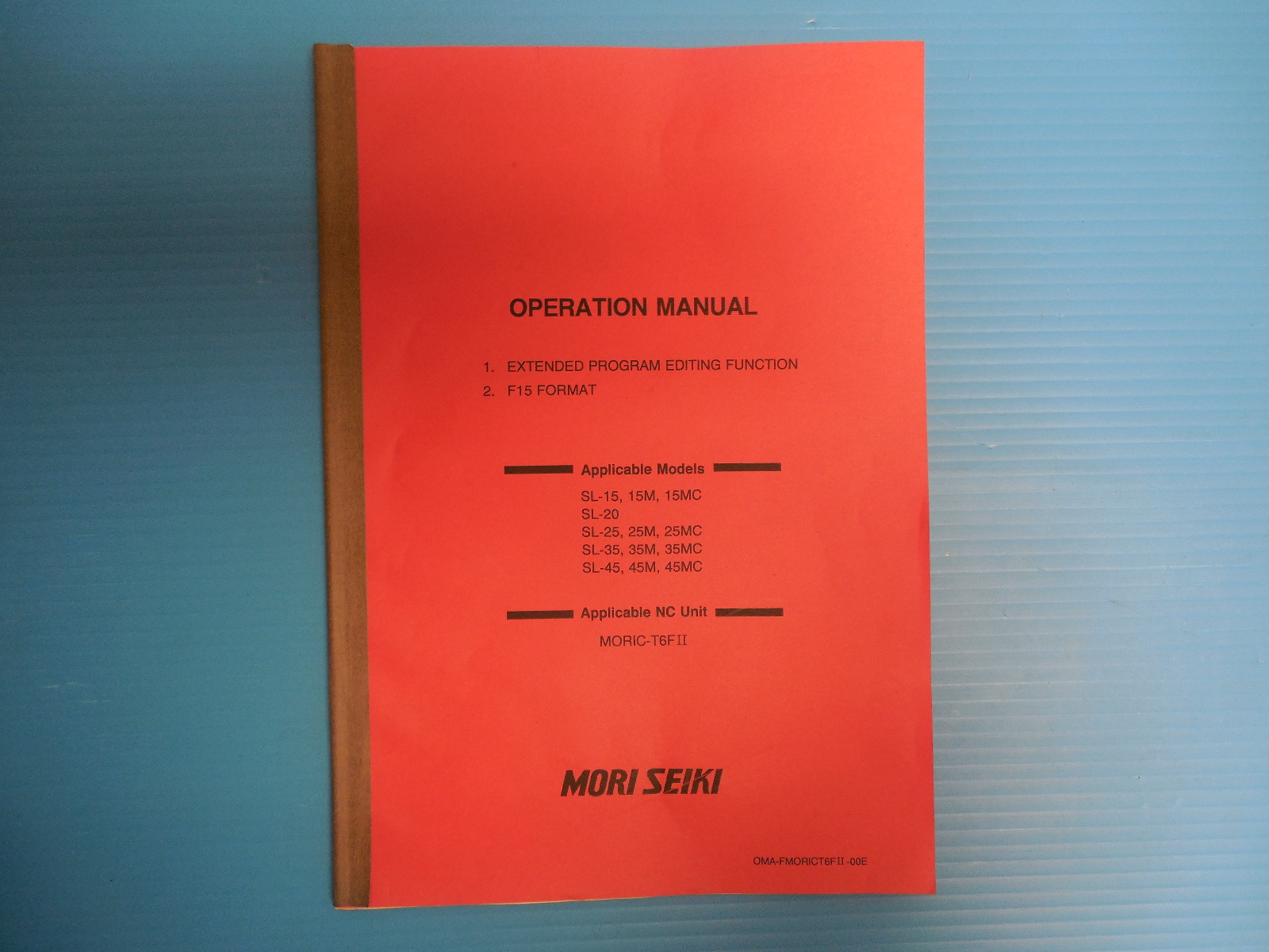 OPERATION MANUAL EXTENDED PROGRAM EDITING FUNCTION F15 FORMAT MORI SEIKI BM1121