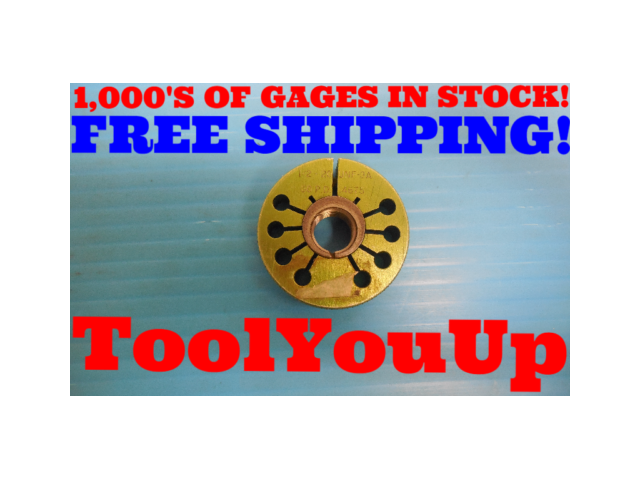 1/2 20 UNF 3A THREAD RING GAGE 0.5 GO ONLY P.D. = .4675 INSPECTION TOOLING TOOLS