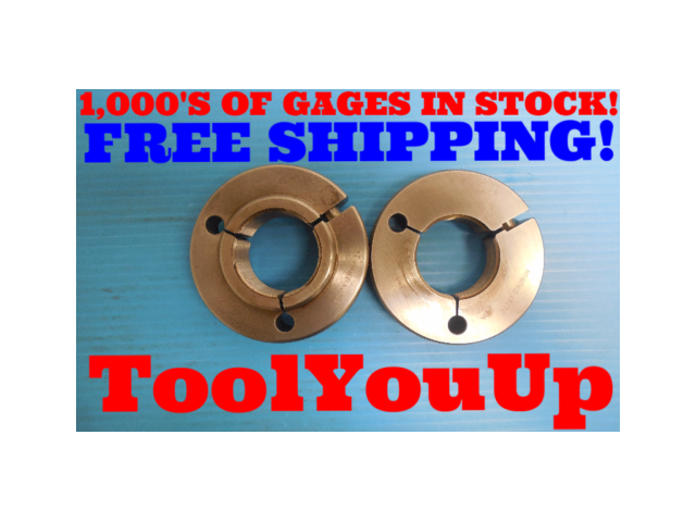 1 3/4 .1P .3L TS 2A BEFORE PLATE THREAD RING GAGES 1.75 GO NO GO 1.7092 & 1.7072