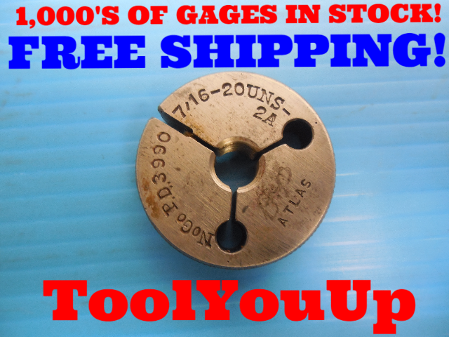 7/16 20 UNS 2A THREAD RING GAGE .4375 NO GO ONLY P.D. = .3990 INSPECTION TOOLING