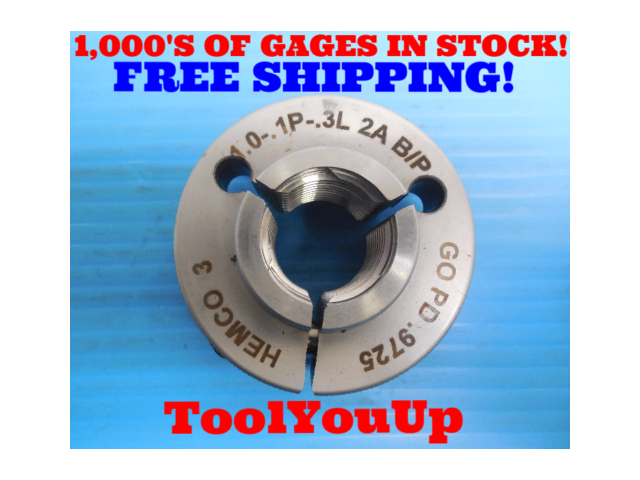 "1"" .1P .3L 2A BEFORE PLATE THREAD RING GAGE 1.0 GO ONLY P.D. = .9725 INSPECTION"
