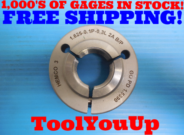 1 5/8 .1P .3L 2A BEFORE PLATE THREAD RING GAGE 1.625 GO ONLY P.D. = 1.5890 TOOLS