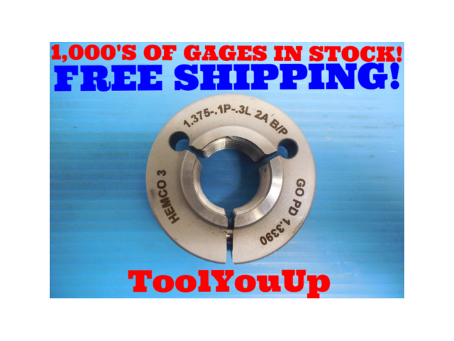 1 3/8 .1P .3L 2A BEFORE PLATE THREAD RING GAGE 1.375 GO ONLY P.D. = 1.3390 TOOLS