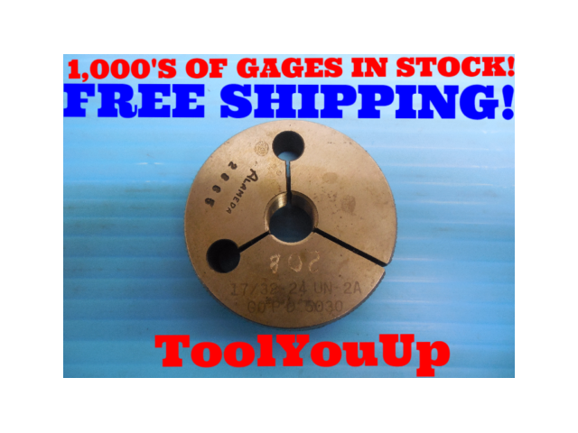 17/32 24 UN 2A THREAD RING GAGE .53125 GO ONLY P.D. = .5030 INSPECTION TOOLING