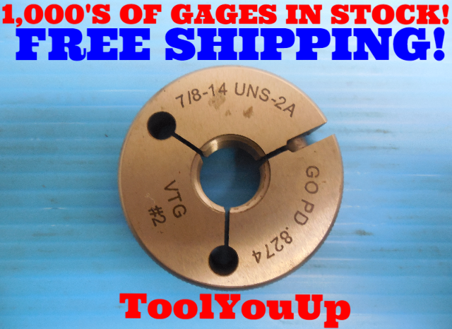 7/8 14 UNS 2A THREAD RING GAGE .875 GO ONLY P.D .8274 UNF SPECIAL PITCH DIAMETER