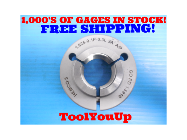 1 5/8 0.1P 0.3L 2A THREAD RING GAGE 1.625 GO ONLY P.D. = 1.5910 INSPECTION TOOLS