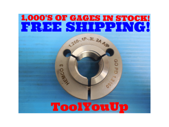 1 1/4 0.1P 0.3L 2A THREAD RING GAGE 1.250 GO ONLY P.D. = 1.2160 INSPECTION TOOLS