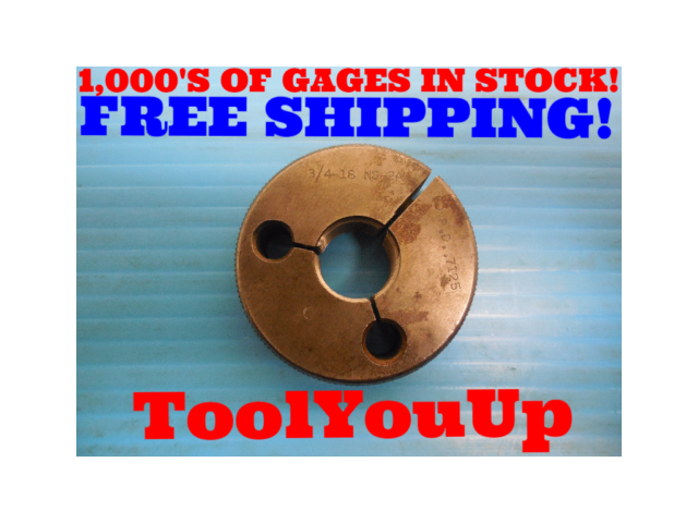 3/4 18 NS 2A THREAD RING GAGE .75 GO ONLY P.D. = .7125 INSPECTION TOOLING TOOLS