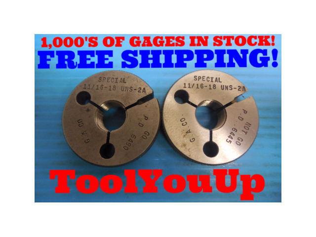 11/16 18 UNS 2A SPECIAL THREAD RING GAGES .68750 GO NO GO P.D. = .6490 & .6445