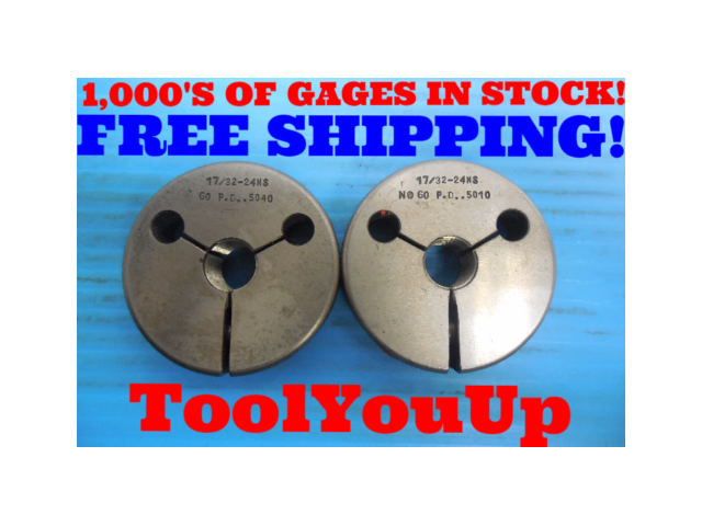 17/32 24 NS THREAD RING GAGES .531250 GO NO GO P.D. = .5040 & .5010 INSPECTION
