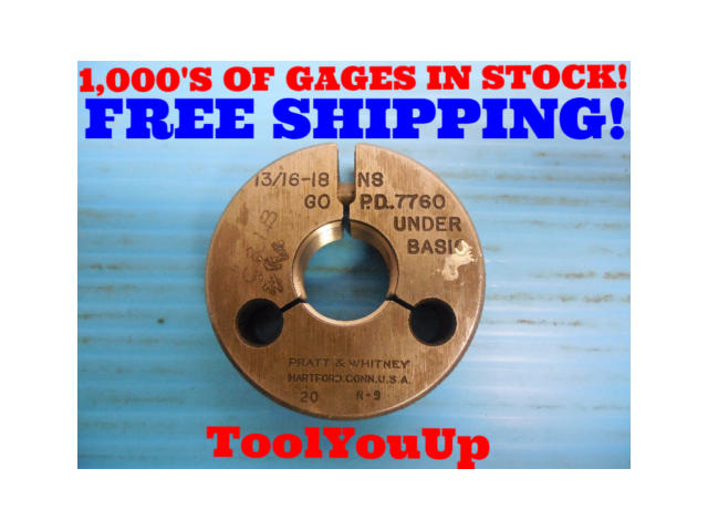 13/16 18 NS THREAD RING GAGE .8125 GO ONLY P.D. = .7760 INSPECTION TOOLING TOOLS
