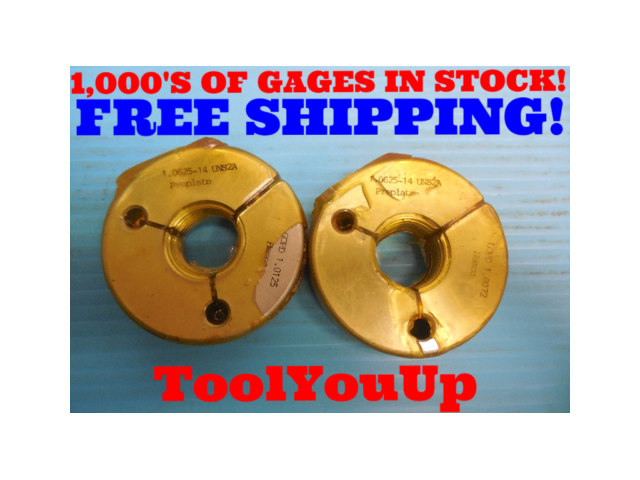 1 1/16 14 UNS 2A PREPLATE THREAD RING GAGES 1.0625 GO NO GO P.D. = 1.0125 1.0072