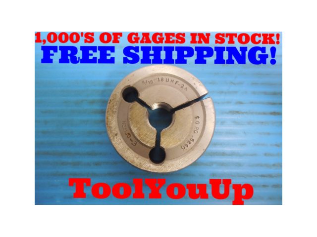9/16 18 UNF 2A THREAD RING GAGE .5625 GO ONLY P.D. = .5240 INSPECTION TOOLING