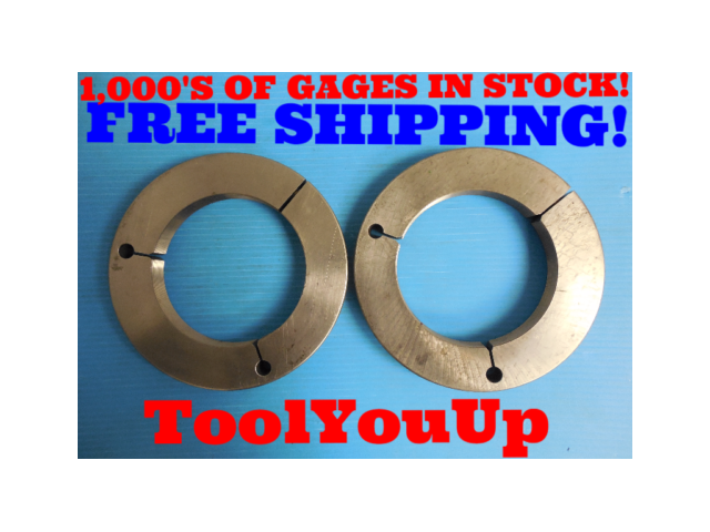 5 5/16 16 UNS 3A PREPLATE THREAD RING GAGES 5.3125 GO NO GO P.D. 5.2719 & 5.2638