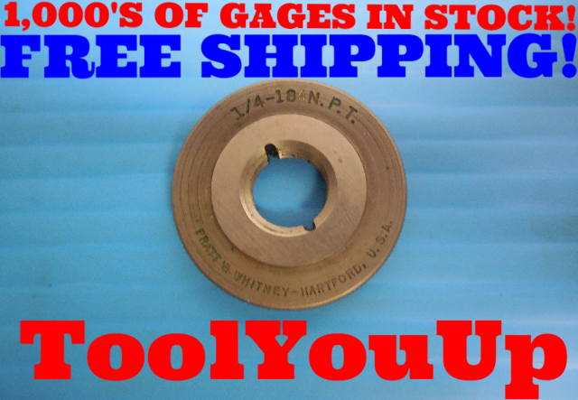 1/4 18 NPT L1 PIPE THREAD RING GAGE .250 ANPT ALTERNATIVE INSPECTION TOOLING