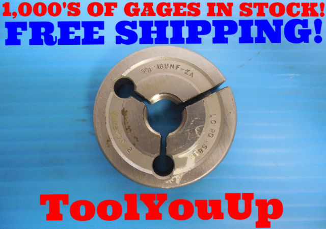 5/8 18 UNF 2A THREAD RING GAGE .625 NO GO ONLY P.D. = .5818 INSPECTION TOOLING