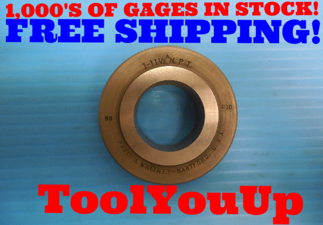 "1"" 11 1/2 ANPT 6-STEP TRUNCATION PIPE THREAD RING GAGE 1.0 NPT ALTERNATIVE"