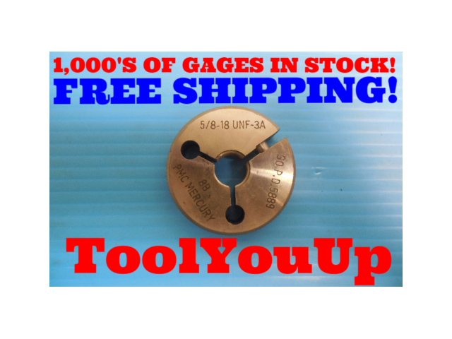 5/8 18 UNF 3A THREAD RING GAGE .625 GO ONLY P.D. = .5889 INSPECTION MACHINIST