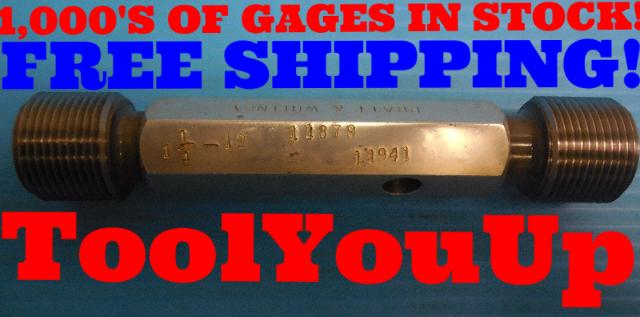 1 1/4 12 UNF 2A SET THREAD PLUG GAGE 1.25 GO NO GO P.D.'S = 1.1879 & 1.1941