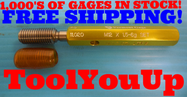 M12 X 1.5 6g METRIC SET THREAD PLUG GAGE 12.0 1.5 GO ONLY P.D. = 11.020 TOOLING