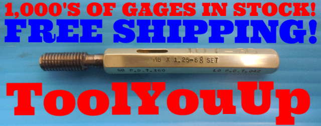 M8 X 1.25 6g METRIC SET THREAD PLUG GAGE 8.0 1.250 GO ONLY P.D. = 7.160 TOOLING