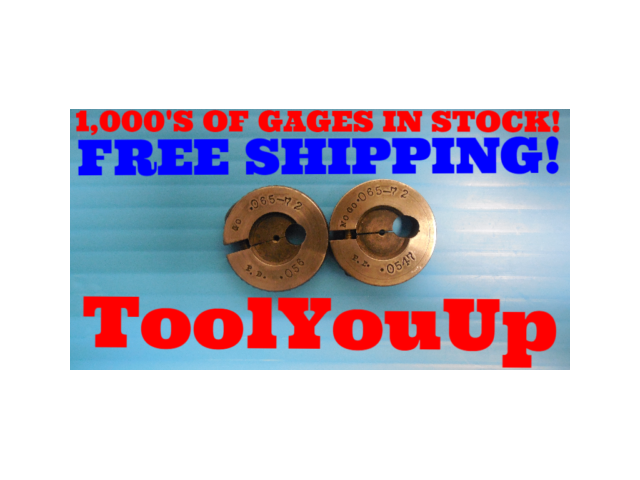 .065 72 THREAD RING GAGES .0650 GO NO GO P.D.'S = .056 & .0547 INSPECTION TOOLS