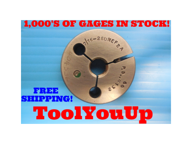 7/16 28 UNEF 2A THREAD RING GAGE .4375 GO ONLY P.D. = .4132