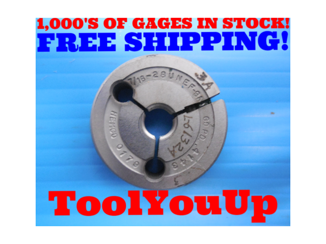7/16 28 UNEF 3A THREAD RING GAGE .4375 GO ONLY P.D. = .4143 INSPECTION QUALITY