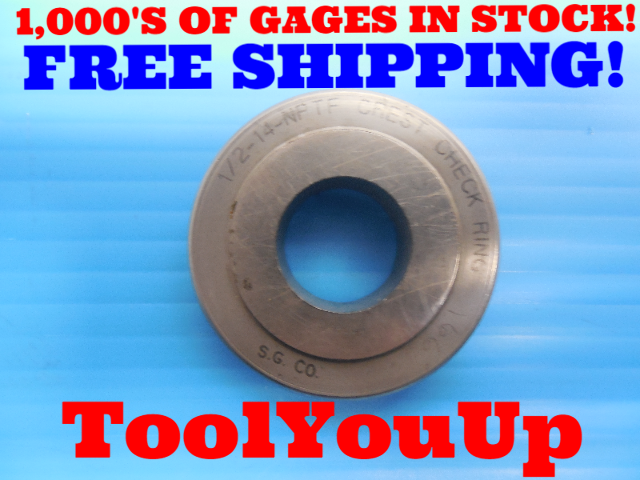 1/2 14 NPTF 6 STEP PIPE THREAD RING GAGE .50 N.P.T.F. INSPECTION QUALITY TOOLING