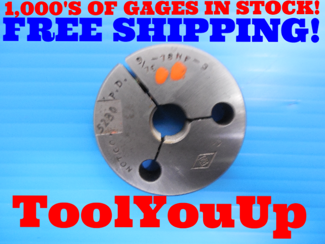 9/16 18 NF 3 THREAD RING GAGE .5625 NO GO ONLY P.D. = .5230 INSPECTION TOOLING