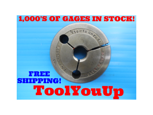 9/16 18 UNF 2A THREAD RING GAGE .5625 NO GO ONLY P.D. = .5205 INSPECTION TOOLING